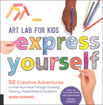 Art Lab for Kids: Express Yourself!