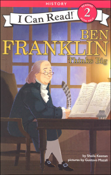 Ben Franklin Thinks Big (I Can Read! Beginning 2)