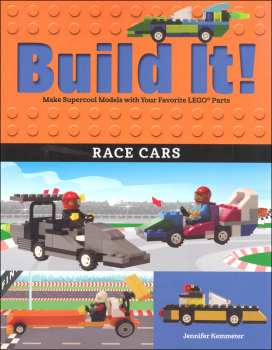 Build It! Race Cars Make Supercool Models with Your Favorite LEGO Parts