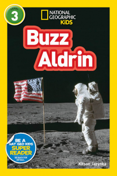 Buzz Aldrin (National Geographic Reader Level 3)