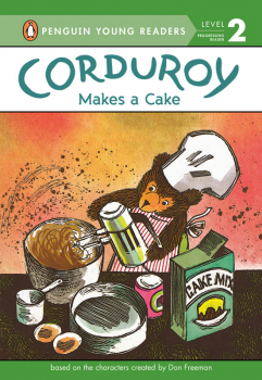 Corduroy Makes a Cake (Penguin Young Reader Level 2)