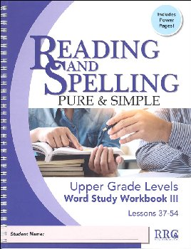 Reading & Spelling Pure & Simple Upper Grade Word Study Workbook III