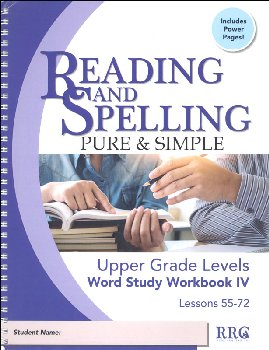 Reading & Spelling Pure & Simple Upper Grade Word Study Workbook IV