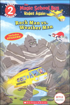 Magic School Bus Rides Again - Rock Man vs. Weather Man (Scholastic Reader Level 2)