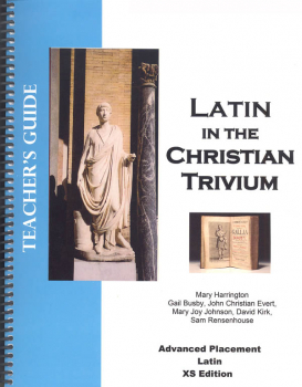 Latin in the Christian Trivium Volume V Teacher Guide with CD