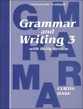 Grammar and Writing 3 Consumable Textbook