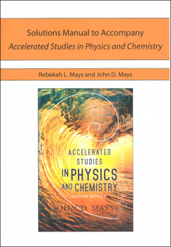 Accelerated Studies in Physics and Chemistry 2nd Edition Solutions Manual