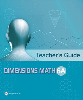 Dimensions Math Teacher's Guide 6A