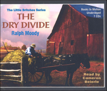 Dry Divide Audiobook CDs (Ralph Moody Audiobooks)