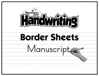 Reason for Handwriting Border Sheets - Manuscript (50 pack)