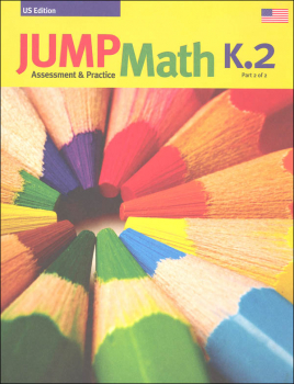 Jump Math Assessment & Practice Book K.2 (US Edition)
