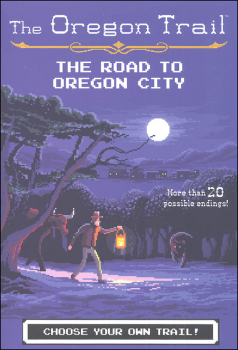 Oregon Trail: Road to Oregon City