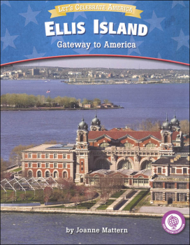 Ellis Island: Gateway to America (Let's Celebrate America)