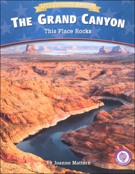 Grand Canyon: This Place Rocks (Let's Celebrate America)