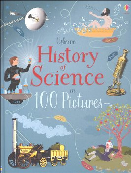 History of Science in 100 Pictures (Usborne)