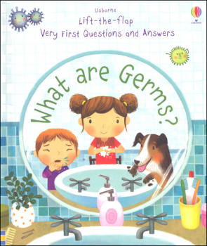 What are Germs? (Usborne Lift the Flap Very First Questions and Answers)