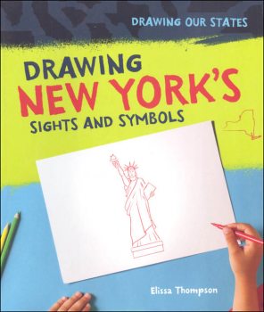 Drawing New York's Sights and Symbols (Drawing Our States)