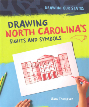 Drawing North Carolina's Sights and Symbols (Drawing Our States)