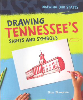 Drawing Tennessee's Sights and Symbols (Drawing Our States)