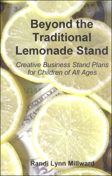 Beyond the Traditional Lemonade Stand