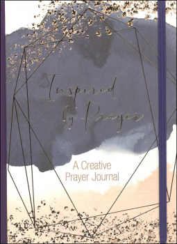 Inspired By Prayer - Creative Prayer Journal
