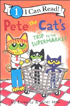 Pete the Cat's Trip to the Supermarket (I Can Read! Level 1)