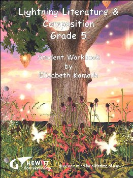 Lightning Literature & Composition Grade 5 Student Workbook