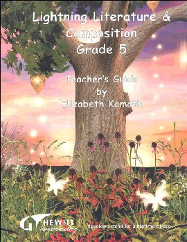 Lightning Literature & Composition Grade 5 Teacher Guide