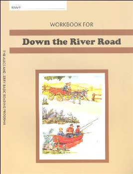 Workbook for Down the River Road Grade 2 (Alice and Jerry Basic Reading Program)