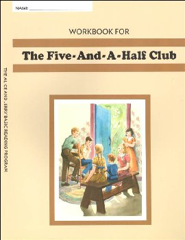 Workbook for Five-and-a-Half Club Grade 3 (Alice and Jerry Basic Reading Program)