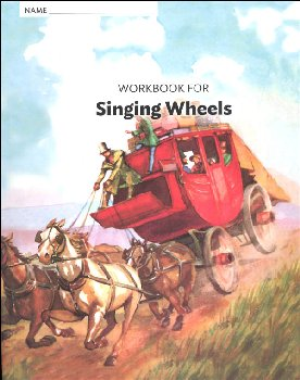 Workbook for Singing Wheels Grade 4 (Alice and Jerry Basic Reading Program)