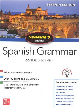 Schaum's Outline of Spanish Grammar (7th Edition)