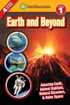 Earth and Beyond (Smithsonian Readers Level 1)