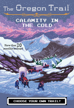 Oregon Trail: Calamity in the Cold