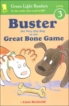 Buster the Very Shy Dog in the Great Bone Game (Green Light Reader Level 3)