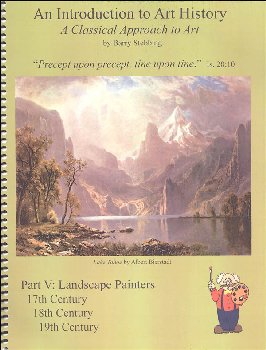 Classical Approach to Art History Part V Landscape Painters 17th, 18th, & 19th Centuries
