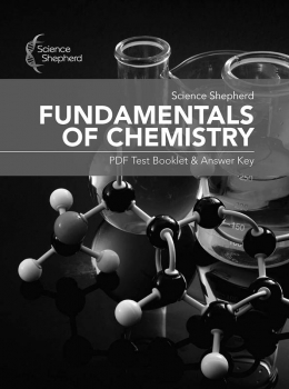 Science Shepherd Fundamentals of Chemistry .PDF Test Booklet & Answer Key