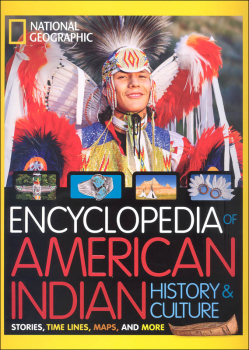 National Geographic Kids Encyclopedia of American Indian History and Culture