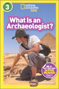 What Is an Archaeologist? (National Geographic Readers Level 3)