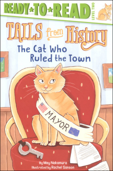 Cat Who Ruled the Town (Ready-to-Read Level 2)