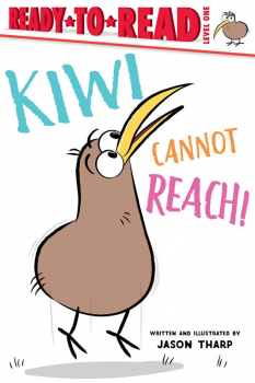 Kiwi Cannot Reach! (Ready-to-Read Level 1)