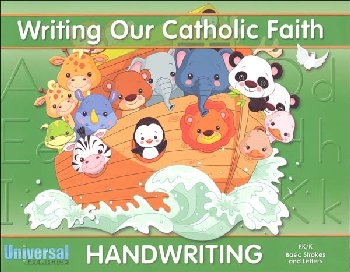 Basic Strokes and Letters - Grade PK/K (Writing Our Catholic Faith Handwriting Series)