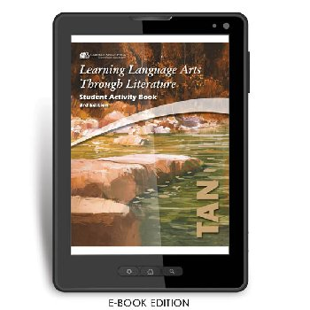 Learning Language Arts Through Literature Tan Student Book (3rd Edition) e-book