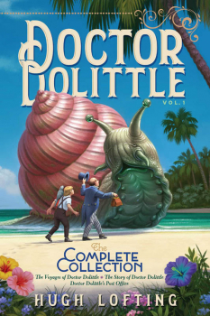 Doctor Dolittle the Complete Collection - Volume 1