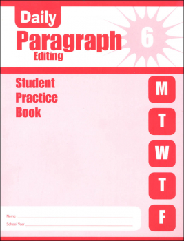 Daily Paragraph Editing Grade 6 - Individual Student Workbook