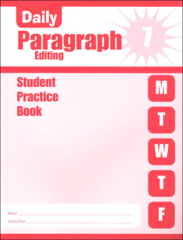 Daily Paragraph Editing Grade 7 - Individual Student Workbook