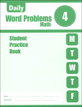 Daily Word Problems Grade 4 - Individual Student Workbook
