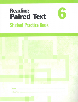 Reading Paired Text Grade 6 - Individual Student Workbook
