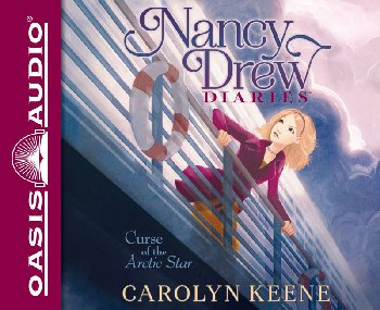 Curse of the Arctic Star Unabridged Audio CD#1 (Nancy Drew Diaries)