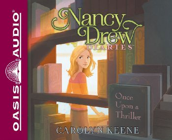 Once Upon a Thriller Unabridged Audio CD #4 (Nancy Drew Diaries)